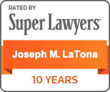 Joseph LaTona Super Lawyers Badge 10 Years